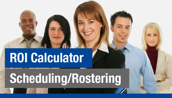 Scheduling/Rostering