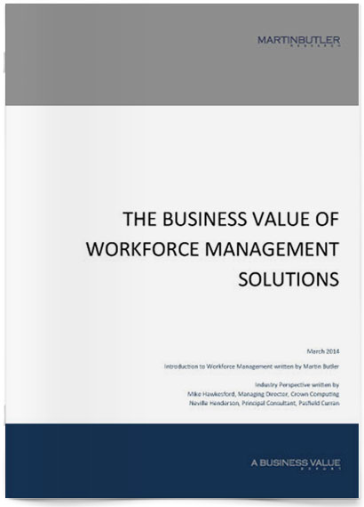 The Business Value of Workforce Management Solutions